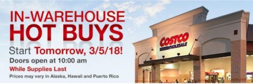 Costco In-Warehouse Hot Buys: Starts March 5, 2018