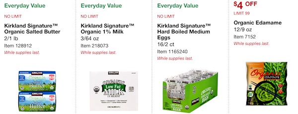 Costco ORGANIC Coupon Book: February 25, 2019 - March 10, 2019. Kirkland Signature Organic Salted Butter, Kirkland Signature Organic 1% Milk, Kirkland Signature Organic Hard Boiled Medium Eggs, Organic Edamame