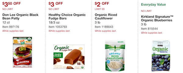Costco ORGANIC Coupon Book: February 25, 2019 - March 10, 2019. Don Lee Organic Black Bean Patty, Healthy Choice Organic Fudge Bars, Green Giant Organic Riced Cauliflower, Kirkland Signature Organic Frozen Blueberries
