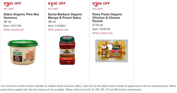 Costco ORGANIC Coupon Book: February 25, 2019 - March 10, 2019. Sabra Organic Pine Nut Hummus, Santa Barbara Organic Mango & Peach Salsa, Rana Pasta Organic Chicken & Cheese Ravioli