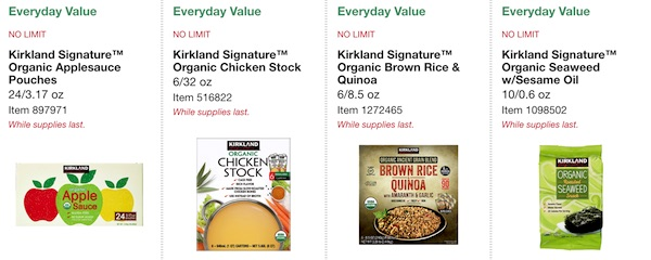 Costco ORGANIC Coupon Book: February 25, 2019 - March 10, 2019. Kirkland Signature Organic Applesauce Pouches, Kirkland Signature Organic Chicken Stock, Kirkland Signature Organic Brown Rice & Quinoa, Kirkland Signature Organic Seaweed with Sesame Oil