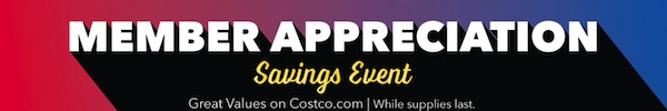 Costco Member Appreciation Savings Event 2019