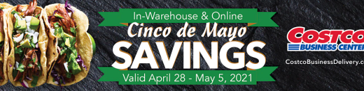 Costco Business Center Cinco de Mayo Savings 2021
